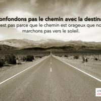 Le chemin et la destination